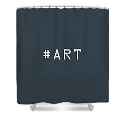 The Meaning Of Art - Hashtag Shower Curtain by Serge Averbukh