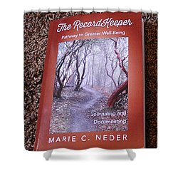 Shower Curtain featuring the photograph The Recordkeeper by Marie Neder