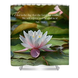 This Is The Day Shower Curtain by Lynn Hopwood