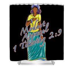 1 Timothy 2vs.9 Modest Apparel Shower Curtain