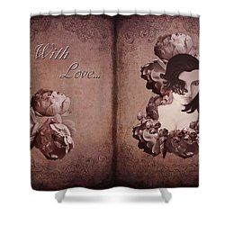 With Love... Shower Curtain