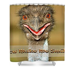 You Make Me Smile Shower Curtain by Carolyn Marshall