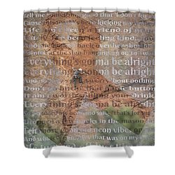11059 Everything Will Be Alright Shower Curtain