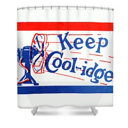 1924  Keep Coolidge Poster Shower Curtain