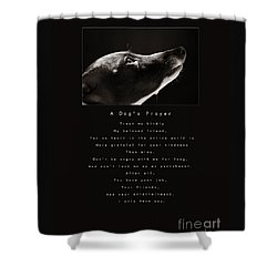 A Dog's Prayer  A Popular Inspirational Portrait And Poem Featuring An Italian Greyhound Rescue Shower Curtain