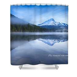 His Mercies Shower Curtain by Lynn Hopwood