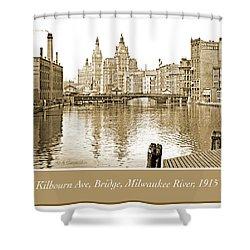 Kilbourn Avenue Bridge, Milwaukee River, C.1915, Vintage Photogr Shower Curtain