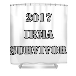 2017 Irma Survivor Shower Curtain by Judy Hall-Folde