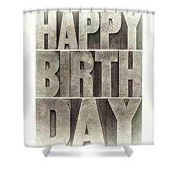 Happy Birthday Greeting Card Shower Curtain