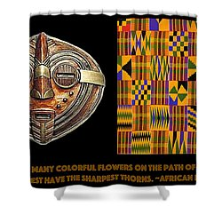 A  African Proverb Shower Curtain
