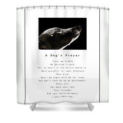 A Dog's Prayer - White Shower Curtain
