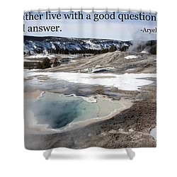 A Good Question Shower Curtain