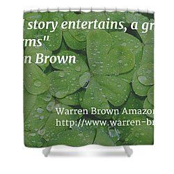 A Great Story Shower Curtain by Warren Brown