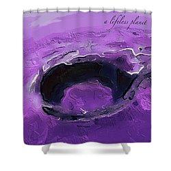 A Lifeless Planet Purple Shower Curtain