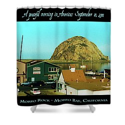 A Peaceful Morning In America 9-10-01 Shower Curtain
