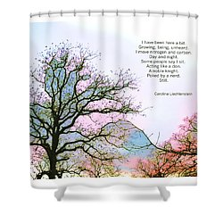 A Poem And A Tree I Shower Curtain by Carolina Liechtenstein