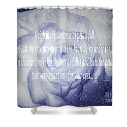 A Sigh In The Darkness Shower Curtain