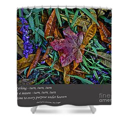 A Time To Every Purpose Under Heaven Shower Curtain by Jim Fitzpatrick