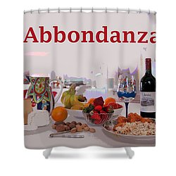 Abbondanza Shower Curtain by Charles Shoup