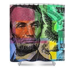 Shower Curtain featuring the digital art Abraham Lincoln - $5 Bill by Jean luc Comperat