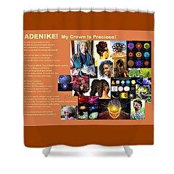 Adenike My Crown Is Precious Shower Curtain