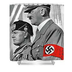 Adolf Hitler And Fellow Fascist Dictator Benito Mussolini October 26 1936 Number Three Color Added  Shower Curtain