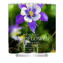 Advice From A Wildflower Columbine Shower Curtain by Teri Virbickis