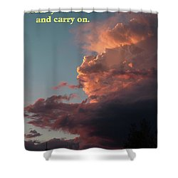 Shower Curtain featuring the photograph After The Storm Carry On by DeeLon Merritt