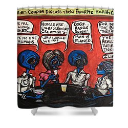 Alien Couples Discuss The Earths Creatures Over Drinks Shower Curtain