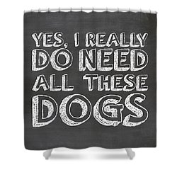All These Dogs Shower Curtain