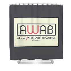All Women Are Beautiful Shower Curtain by David Wadley and LogoWorks