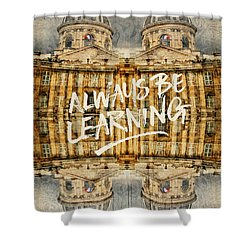 Always Be Learning Institut De France Paris Architecture Shower Curtain