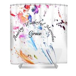 Amazing Wonderful Marvelous Grace Shower Curtain