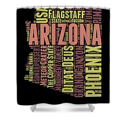 Arizona Word Cloud Map 1 Shower Curtain by Naxart Studio