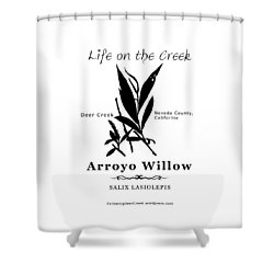 Arroyo Willow - Black Text Shower Curtain