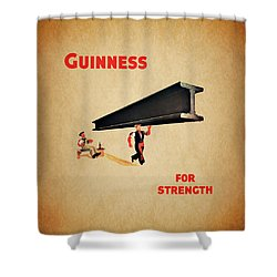 Guiness For Strength Shower Curtain by Mark Rogan