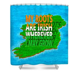 Shower Curtain featuring the digital art Irish Roots Typographical Art by Mark E Tisdale