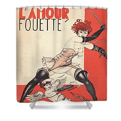 L'amour Fouette Shower Curtain by Mario Laboccetta