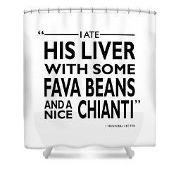 I Ate His Liver Shower Curtain by Mark Rogan