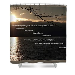 Shower Curtain featuring the photograph As Only You Can by Jordan Blackstone