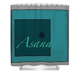 Asana In Blue Shower Curtain by Kandy Hurley