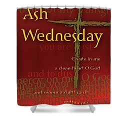 Ash Wednesday Shower Curtain