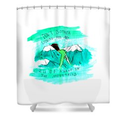 Asleep In The Mountains Shower Curtain by Lucy Frost
