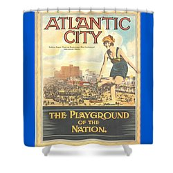 Atlantic City The Playground Of The Nation Shower Curtain by NewJerseyAlmanac
