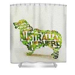 Australian Shepherd Dog Watercolor Painting / Typographic Art Shower Curtain