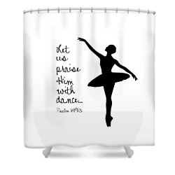 Ballerina Praise Shower Curtain