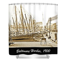 Shower Curtain featuring the photograph Baltimore Harbor 1900 Vintage Photograph by A Gurmankin