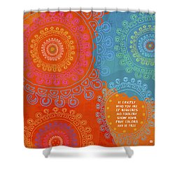 Shower Curtain featuring the painting Be Exactly Who You Are by Lisa Weedn