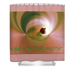 Be Happy Green-rose With Physalis Shower Curtain