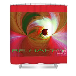 Be Happy, Red-rose With Physalis Shower Curtain